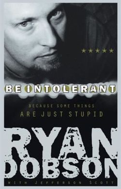 Be_intolerant ryan dobson gay