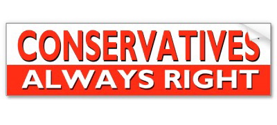 Conservatives are always right